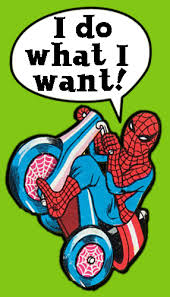 I Do What I Want Meme - i do what i want 60 s spider man know your meme