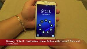 customize home galaxy note 3 customize home button with home2 shortcut youtube