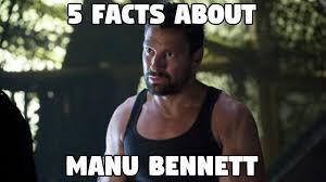 Manu Meme - 5 facts about manu bennett slade wilson youtube