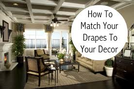 Match The Drapes The Curtains Make The Room How To Match The Drapes To Your Decor