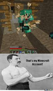 Funny Villager Memes - overly manly minecraft player by aarond001 meme center