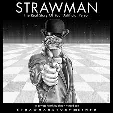 strawman the real story of your artificial person