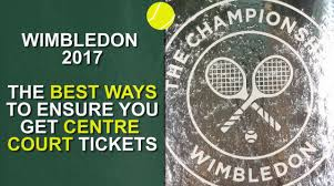wimbledon 2018 tickets how to get tickets in the public ballot or