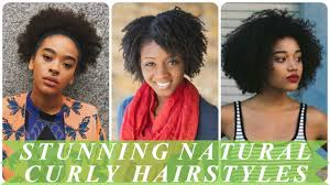 stunning african american natural curly hairstyles youtube