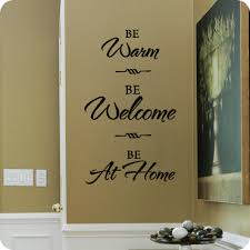 welcome quotes for walls welcoming quotes for walls wall written