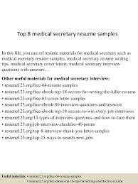 Secretary Resume Sample by Top8medicalsecretaryresumesamples 150426005131 Conversion Gate01 Thumbnail 4 Jpg Cb U003d1430027538