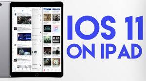 ios 11 on ipad pro walkthrough youtube