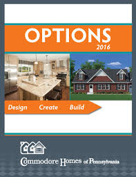 commodore homes of pennsylvania options 2016 by the commodore