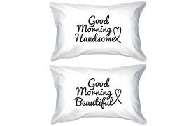 Good Thread Count Good Morning Handsome And Beautiful From 365 Printing Inc