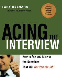 acing the interview how to ask and answer the questions that will