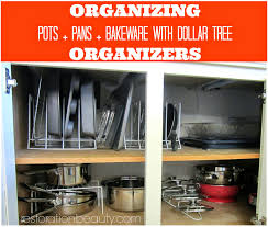 Dollar Tree Home Decor Ideas by Organizing Pots Pans Bake Ware With Dollar Tree Organizers Ware