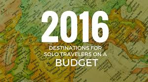 destinations for travelers on a budget 2017 shortlist