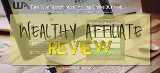 is the wealthy affiliate a scam or what review u2013 how to make money