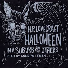 h p lovecraft two poems from hallowe u0027en in a suburb and others