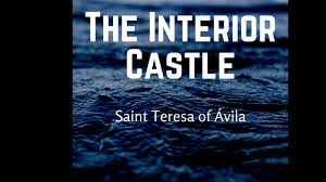 the interior castle the sixth mansion chapter i st teresa of