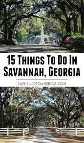 Georgia Travel List images 15 things to do in savannah georgia travel u s a pinterest jpg