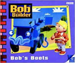 amazon canada s boots bob the builder bobs boots diane redmond 9780563475309 books