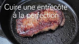 cuisiner une entrecote cuire une entrecôte à la perfection