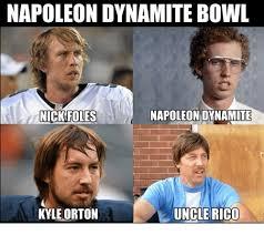 Nick Foles Meme - napoleon dynamite bowl napoleon dynamite nick foles uncle rico