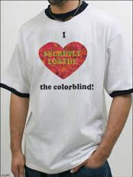 i love the color blind funny