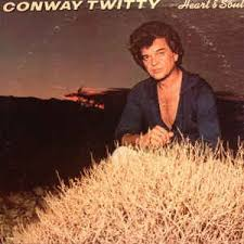 conway twitty heart u0026 soul vinyl lp album discogs