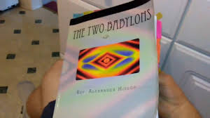 hislop two babylons new world order the two babylons by hislop captures more