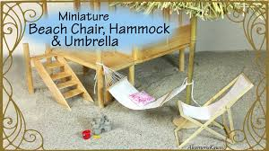 Beach Chair Umbrella Set Miniature Beach Chair Hammock U0026 Umbrella Doll Tutorial Youtube