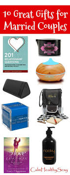 great presents for 10 great gift ideas for married couples and gifts