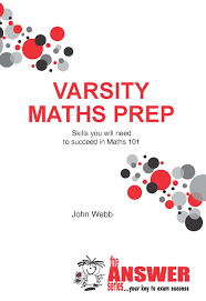 varsity maths prep the answer series