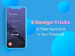 5 design tricks to make users stick in you mobile ux wp daddy
