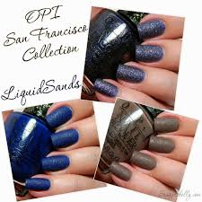 opi san francisco collection part 3 the liquid sands sassy shelly