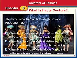 chambre syndicale de la mode chapter 8 creators of fashion haute couture everyday designers