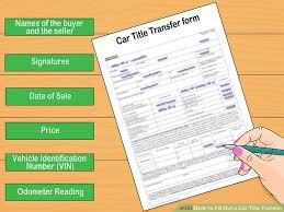 how to fill out a car title transfer 11 steps with pictures