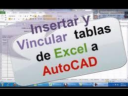 autocad tutorial with exle tutorial de insertar y vincular tablas de excel a autocad cadxbim