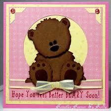feel better bears kreative korner by you feel better beary soon
