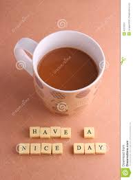 cup of coffee with words have a nice day stock photo image 42318297