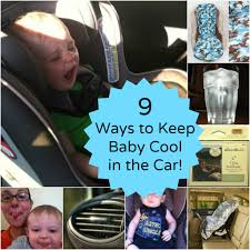 9 ways to keep kids cool in the car this summer babble