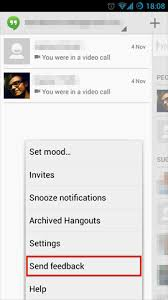 send from android hangouts is there a way to see app feedback i ve sent on