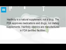 is hairfinity fda approved are hairfinity hair vitamins fda approved youtube