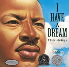 He Ll Carry You Luther Barnes I Have A Dream By Martin Luther King Jr Kadir Nelson