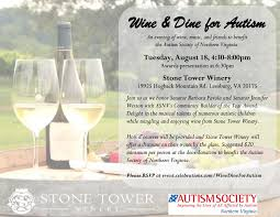 Map Of Virginia Wineries by Wine U0026 Dine For Autism U2014 Stone Tower Winery