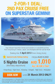 2 for 1 deal 2nd pax cruise free on superstar gemini australia