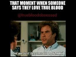 True Meme - favorite true blood memes youtube