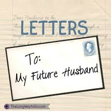letters to my future husband future special someone pinterest