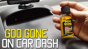 goo gone on car dashboard youtube