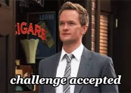 Challenge Gif Challenge Accepted Gifs Tenor