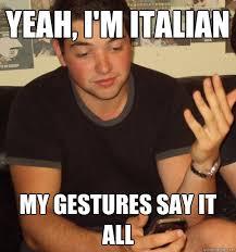 Funny Italian Memes - italian guy memes quickmeme