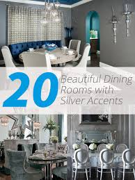 silver dining room 20 beautiful dining rooms with silver accents home design lover