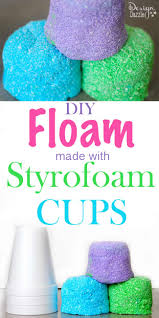 diy styrofoam cup floam design dazzle