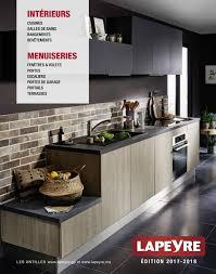 lapeyre cuisine soldes lapeyre antilles catalogue 2017 2018 by momentum média issuu